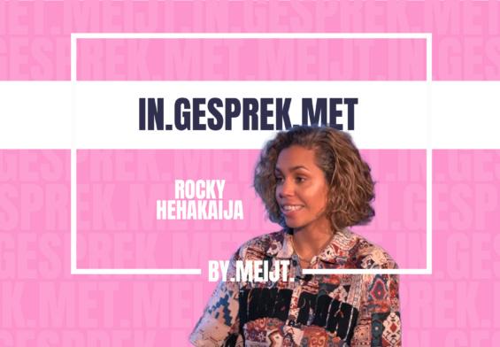 IN-GESPREK-MET-ROCKY-HEHAKAIJA
