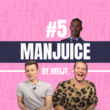 MANJUICE #5